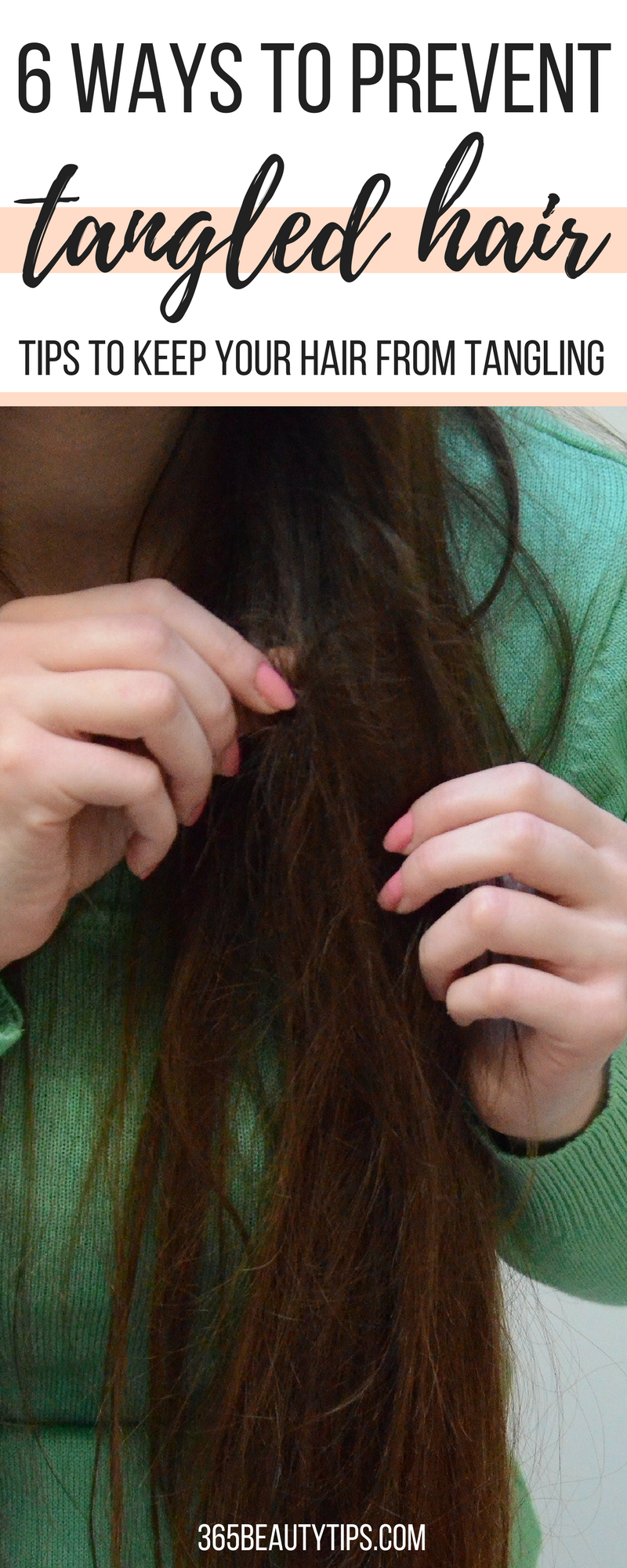 6-ways-to-prevent-tangled hair-365-beauty-tips